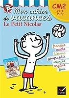 Mon cahier de vacances Le Petit Nicolas CM2 vers la 6ème