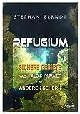 Image de Refugium: Sichere Gebiete nach Alois Irlmaier und anderen Sehern