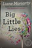 Big little lies; a novel.