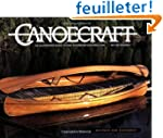 Canoecraft: An Illustrated Guide to F...
