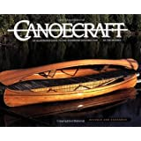 Canoecraft: An Illustrated Guide to Fine Woodstrip Construction ~ Ted Moores