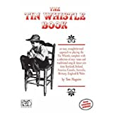 The Tin Whistle Book: Book Only Editionby Tom Maguire