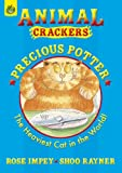 Precious Potter (Animal Crackers)