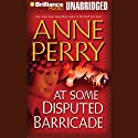 At Some Disputed Barricade: A World War One Novel #4 Audiobook by Anne Perry Narrated by Michael Page