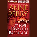 At Some Disputed Barricade: A World War One Novel #4 (       UNABRIDGED) by Anne Perry Narrated by Michael Page