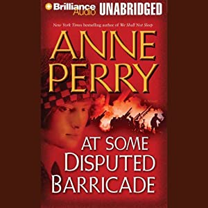 At Some Disputed Barricade: A World War One Novel #4 | [Anne Perry]