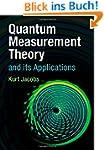 Quantum Measurement Theory and its Ap...