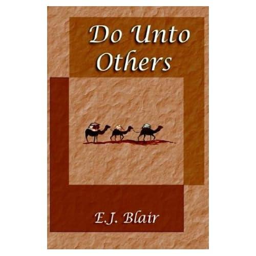Do Unto Others E. J. Blair