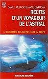 echange, troc Daniel Meurois, Anne Givaudan - Récits d'un Voyageur de l'Astral - Le phénomène des sorties hors du corps