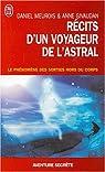 Récits d'un Voyageur de l'Astral - Le phénomène des sorties hors du corps par Meurois