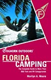 img - for Foghorn Outdoors Florida Camping: The Complete Guide to More Than 900 Tent and RV Campgrounds book / textbook / text book