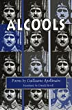 Alcools: Poems (Wesleyan Poetry Series)