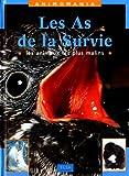 """Afficher """"Les As de la survie"""""""