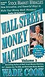Wall Street Money Machine, Vol. 2, Stock Market Miracles w/cd