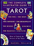 The Complete Illustrated Guide to Tarot (1862042128) by Rachel Pollack