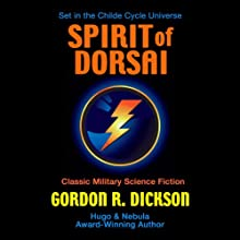 The Spirit of Dorsai: Childe Cycle, Book 5 (       UNABRIDGED) by Gordon R. Dickson Narrated by Kevin T. Collins