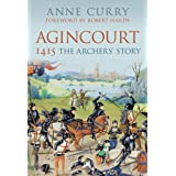 Agincourt 1415: The Archers' Storyby Robert Hardy