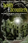 Ghostly Encounters: True Tales of the...