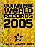 Guinness World Records 2005: Special 50th Anniversary Edition (1892051222) by Guinness World Records