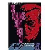 """Sleeper, Bd.2 : Die Schlinge zieht sich zuvon """"Ed Brubaker"""""""