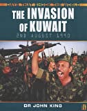 The Invasion of Kuwait (Days That Shook the World) (0750244135) by King, John