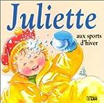 Juliette aux sports d'hiver - D�s 2 ans