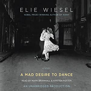 A Mad Desire to Dance | [Elie Wiesel]