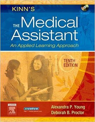 Kinn's The Medical Assistant: An Applied Learning Approach, 10e (Medical Assistant (Kinn's))