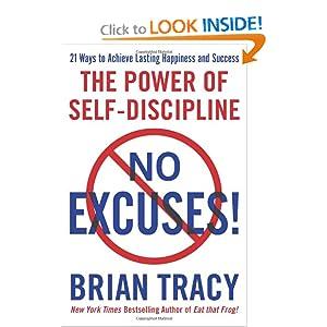 No Excuses! - Brian Tracy