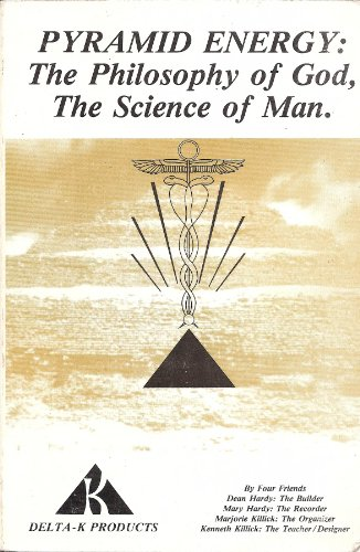 Pyramid Energy: The Philosophy of God, the Science of Man (Pyramid Energy compare prices)
