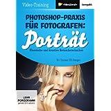 """Photoshop-Praxis f�r Fotografen: Portr�t (PC+Mac+Linux)von """"video2brain"""""""