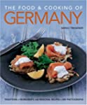 The Food and Cooking of Germany: Trad...