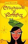 Crapauds & Rom�os par Mlynowski