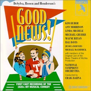 Good News! (1995 Studio Cast) by B. G. de Sylva, Alisa Klein, Allison K. Myers, Ann Morrison and Ashley Mortimer