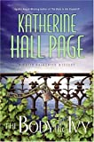 The Body in the Ivy: A Faith Fairchild Mystery (0060763655) by Page, Katherine Hall