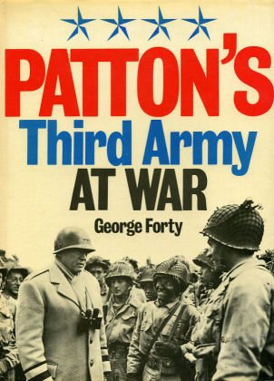 Patton's Third Army at war, GEORGE FORTY