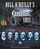 img - for Bill O'Reilly's Legends and Lies: The Patriots book / textbook / text book