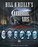 Bill OReillys Legends and Lies: The Patriots
