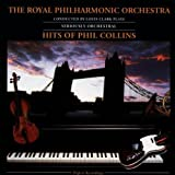 The Royal Philharmonic Orchestra Plays The Hits Of Phil Collins Royal Philharmonic Orchestra