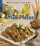 Small Plates (Williams-Sonoma Lifestyles) (0737020261) by Weir, Joanne