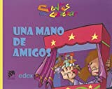 Una Mano De Amigos/ A Handful of Friends (Cuentos Para Conversar / Conversation Stories) (Spanish Edition)
