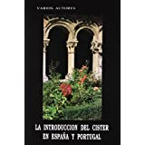 Introduccion del cister en España y Portugal, la (Piedras Angulares)
