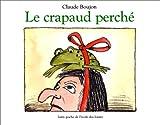 echange, troc Claude Boujon - Le Crapaud perché