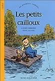 """Afficher """"Les Petits cailloux"""""""
