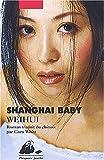 echange, troc Weihui - Shanghai Baby