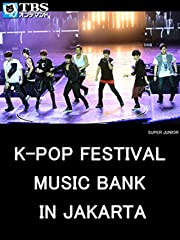 K-Pop Festival Music Bank in Jakarta