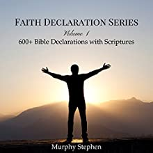 Faith Declaration Series: Volume 1 (       UNABRIDGED) by Murphy Stephen Narrated by George Bryant
