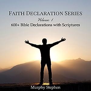 Faith Declaration Series: Volume 1 Audiobook