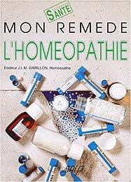 Mon remède l'homéopathie