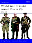 World War II Soviet Armed Forces: 194...